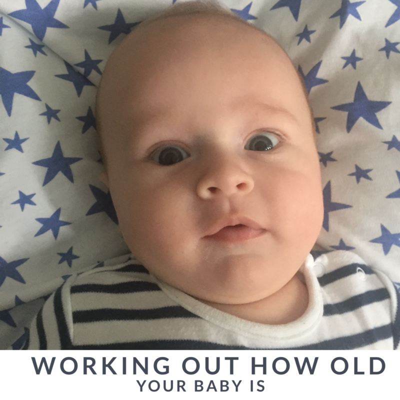 Working Out How Old Your Baby Is