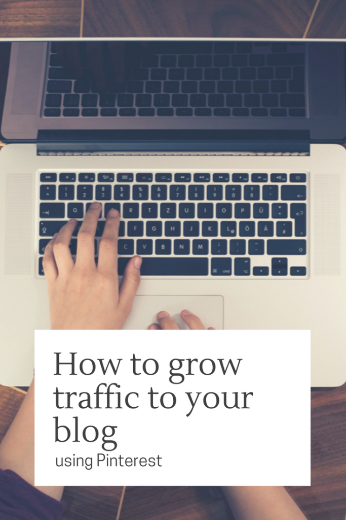 how to grow traffic to your blog using Pinterest. Lots of hints and tips on how to grow traffic and clicks without using tailwind or other apps