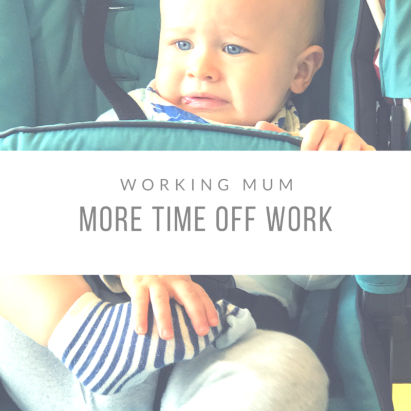 Working Mum: More Time Off Work
