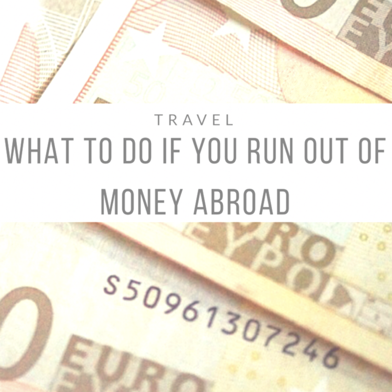 What to Do if You Run Out of Money Abroad