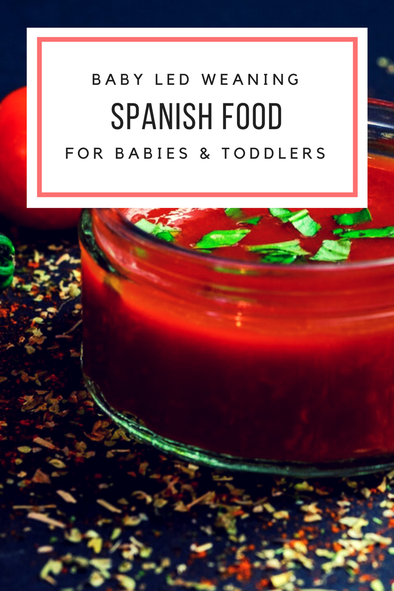 Baby Led Weaning Ideas | Spanish Food Perfect for Babies and Toddlers