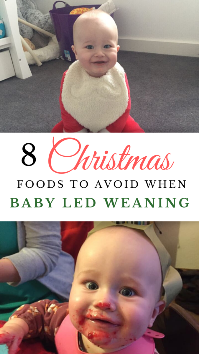 The festive season is so exciting when it comes to baby led weaning, lots of new foods for baby to try, but what foods should you be avoiding this Christmas when it comes to baby led weaning. Read on for the full list of foods to avoid or eat in moderation at Christmas time #blw #babyledweaning