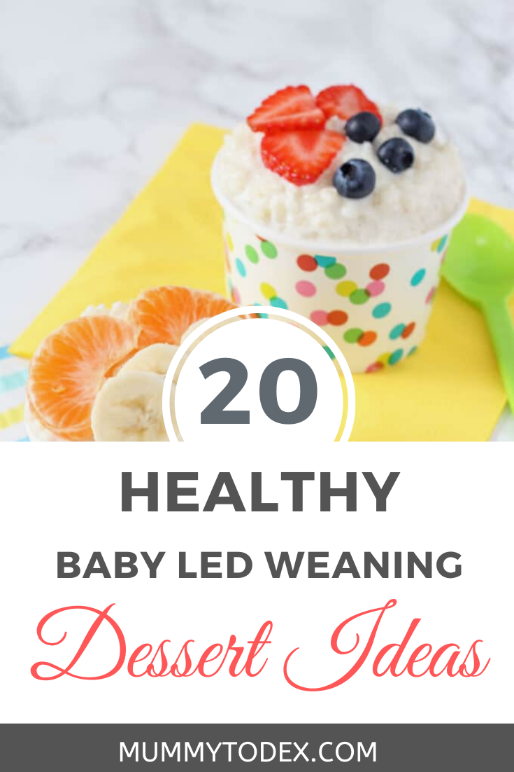 A collection of 20 baby led weaning dessert ideas, perfect to offer to babies who are ready for two courses. These desserts and puddings are healthy, nutritious and contain no added sugar so are suitable for babies, toddlers and the whole family. Blw desserts which are simple to make and nutritious too #blw #babyledweaning